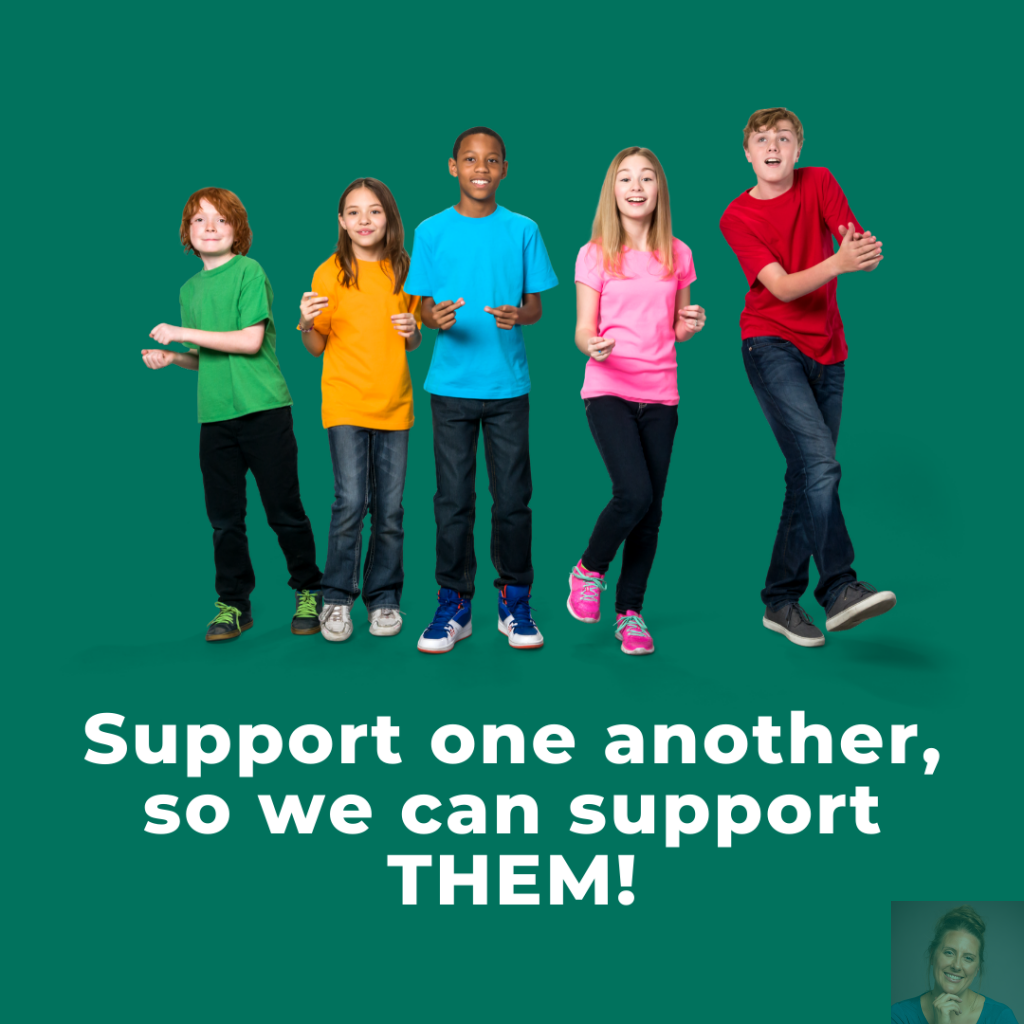 Support one another, so we can support THEM!