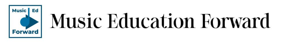 Music Education Forward