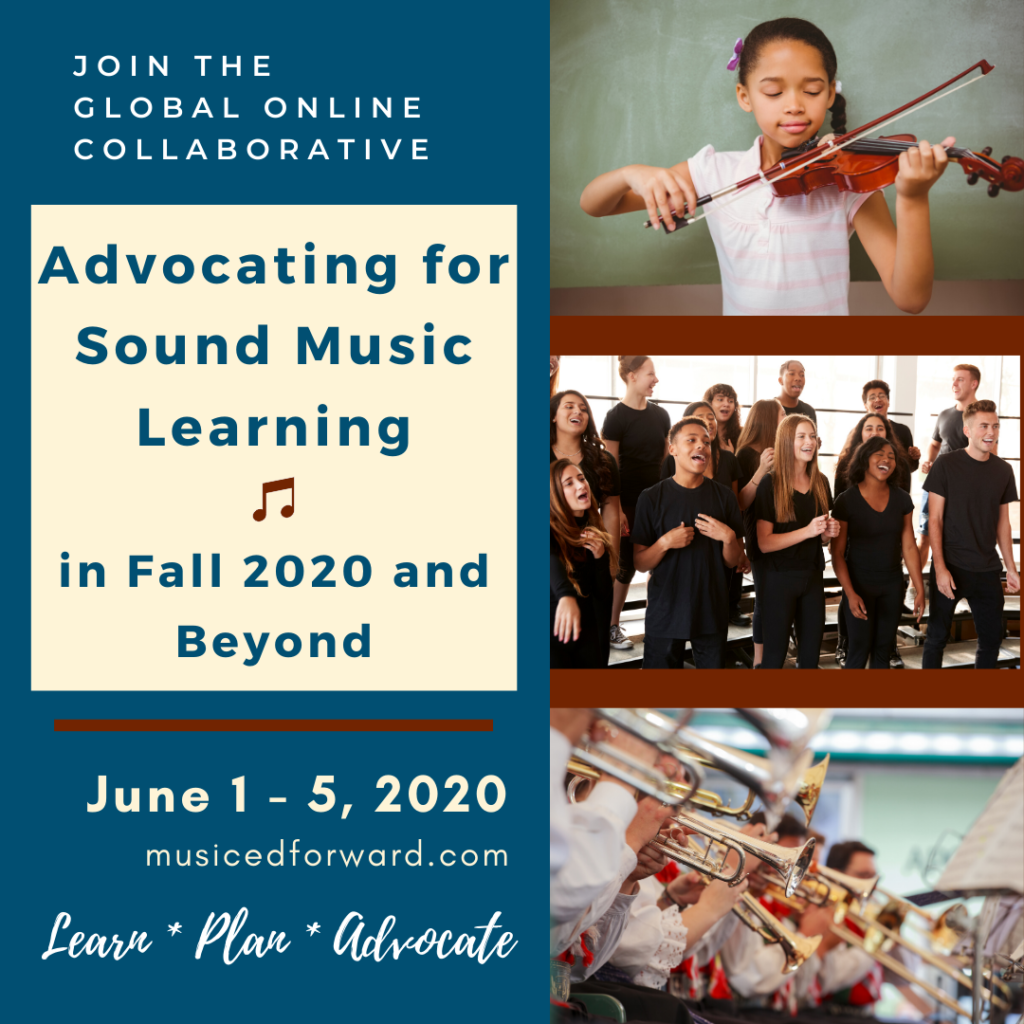 Advocating for Sound Music Learning in Fall 2020 and Beyond - June 1- 5, 2020