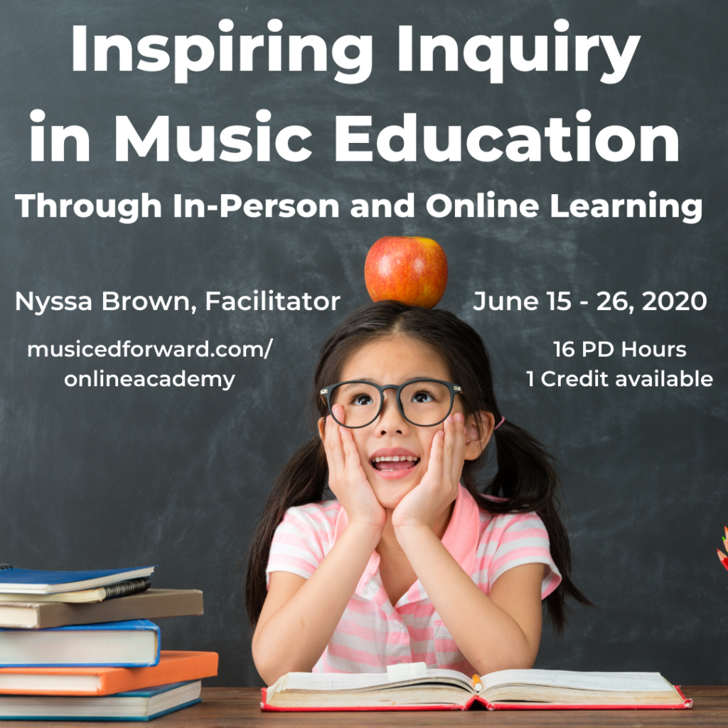 Inspiring Inquiry in Music Education through In-person and Online Learning