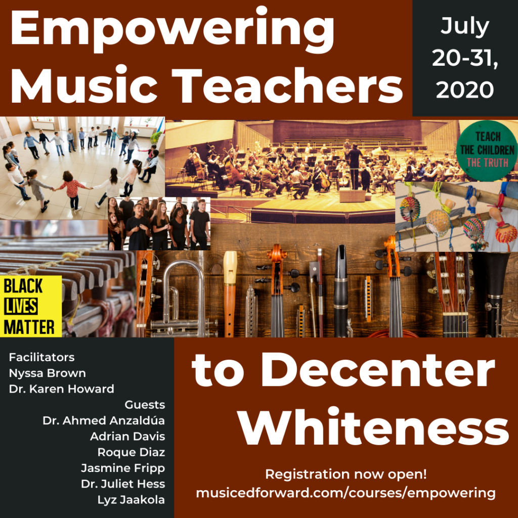 Empowering Music Teachers to Decenter Whiteness